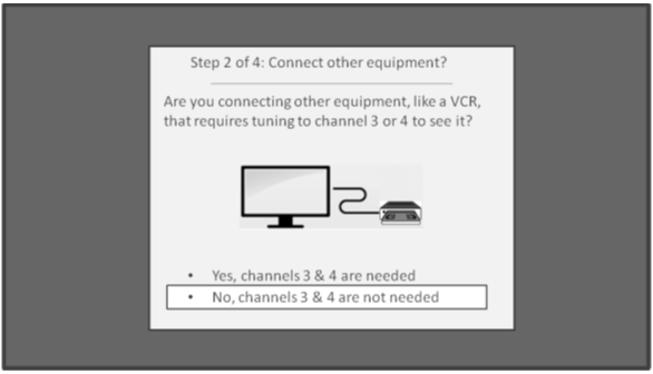 tv no cable. select no, channels 3 \u0026 4 are needed. please note: if a vcr is connected from your cable or satellite receiver to tcl roku tv then yes, tv no