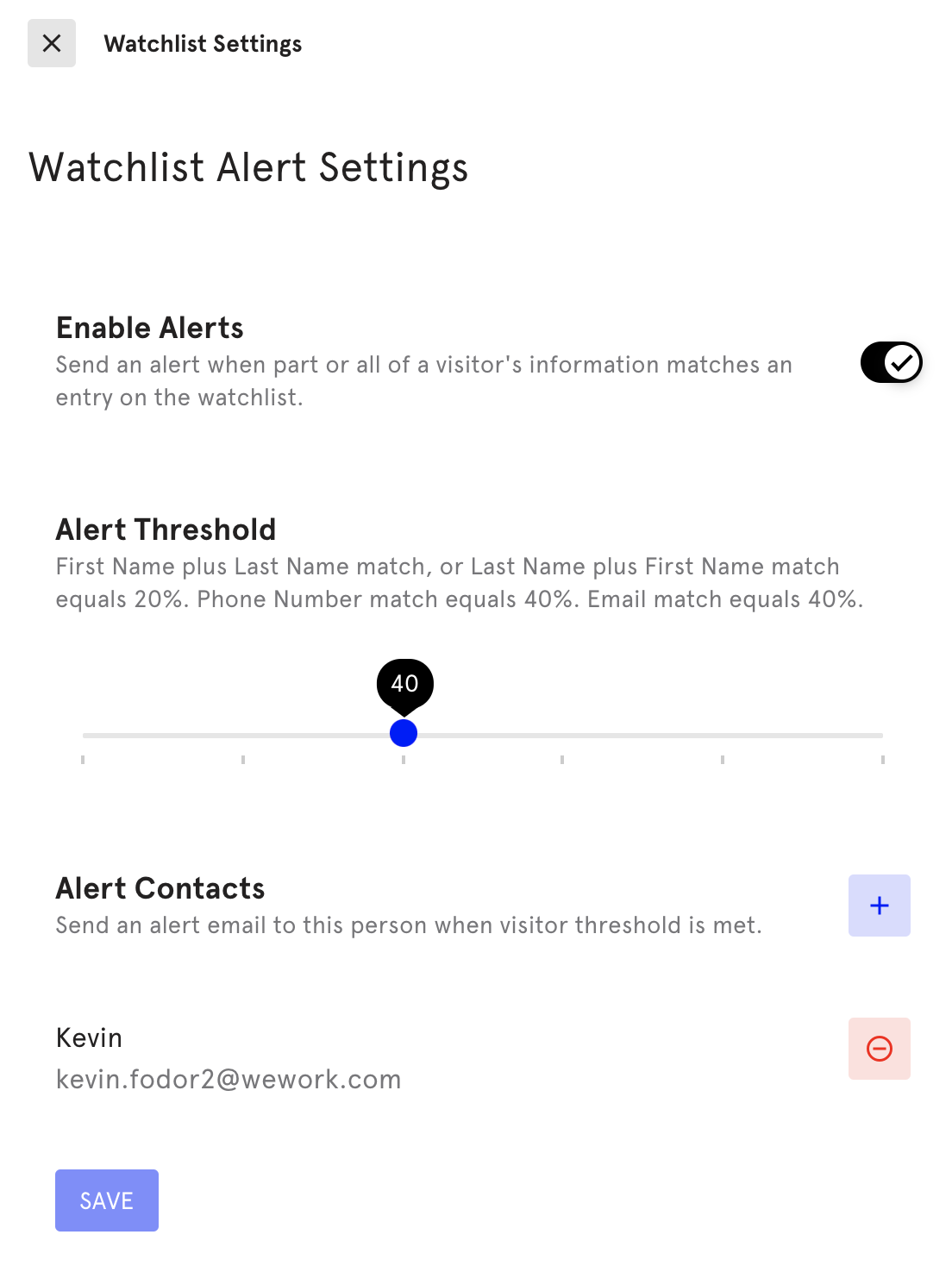 Watchlist Entry LobbyConnect Watchlist Alert
