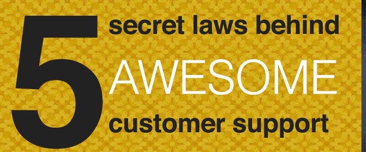 1548987441885 5 secret laws behind awesome customer support thumb