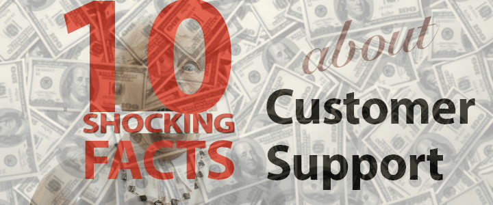 1548987860122 10 shocking facts about customer support