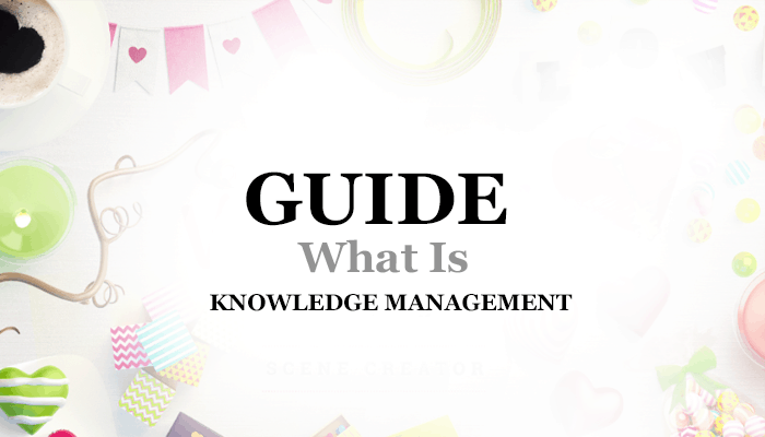 1548996939203 what is knowledge management 1