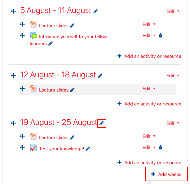 Screenshot showing weekly format and Add weeks option