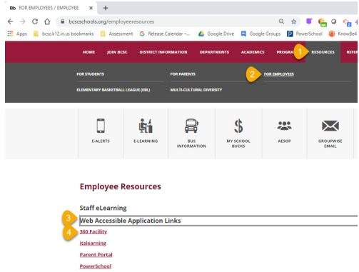 Pathway to 360Facility on BCSC website: Resources, For Employees, Web Accessible Application Lilnks, 360 Facility